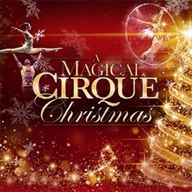 A Magical Cirque Christmas.A Magical Cirque Christmas Pikes Peak Center Kids Out