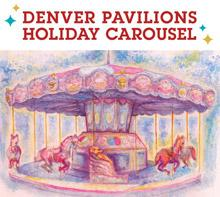 Holiday Carousel at Denver Pavilions! | Kids Out and About